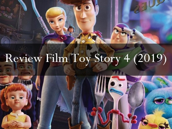Review Film Toy Story 4 (2019)